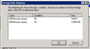 Dialog box showing this is a mirrored pair of disks